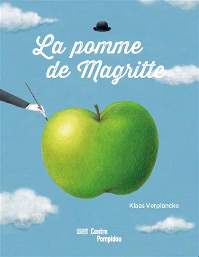 La pomme de Magritte / Klaas Verplancke | Verplancke, Klaas (1964-....). Auteur