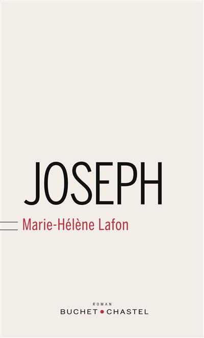 Joseph : roman | Lafon, Marie-Hélène. Auteur