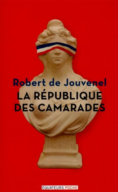 La république des camarades