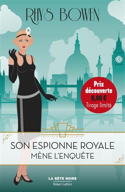 Son espionne royale. Vol. 1. Son espionne royale mène l'enquête
