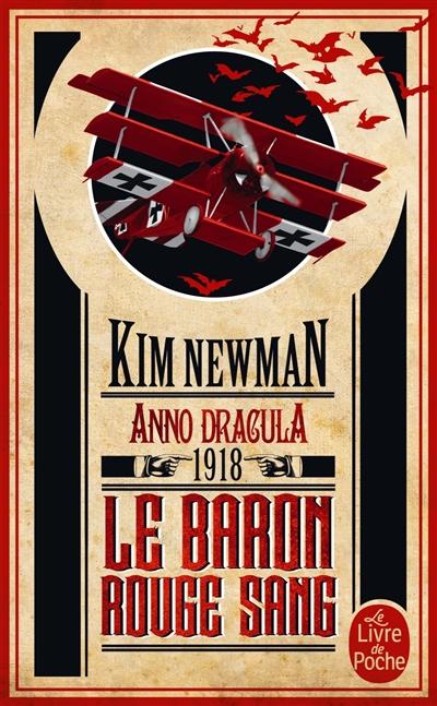 Anno Dracula. Vol. 2. Le baron rouge sang : Anno Dracula 1918