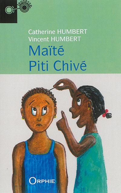 Maïté Piti Chivé : nouvelle