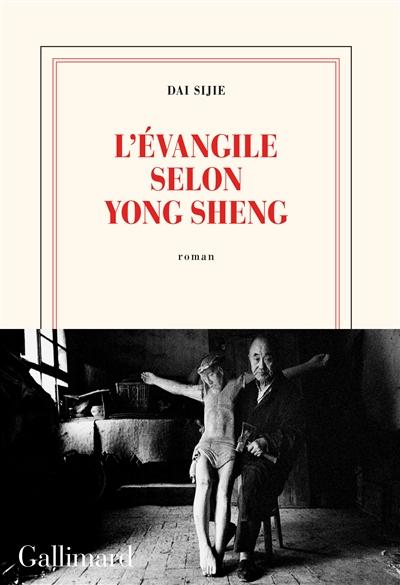 L' Evangile selon Yong Sheng / Dai Sijie | Sijie Dai