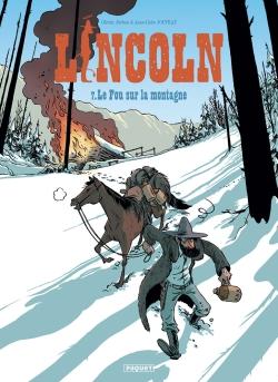 Lincoln. Vol. 7. Le fou sur la montagne