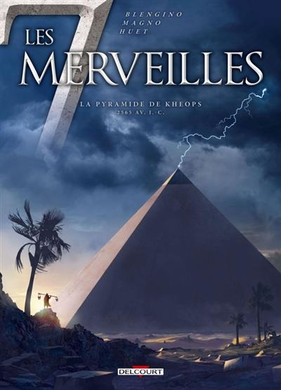 La pyramide de Khéops : 2565 av. J.-C. / scénario, Luca Blengino | Blengino, Luca. Auteur
