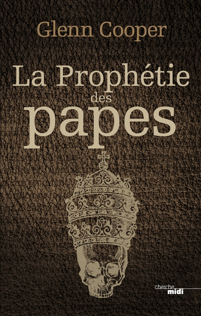 La prophétie des papes / Glenn Cooper   Cooper, Glenn (1953-....). Auteur