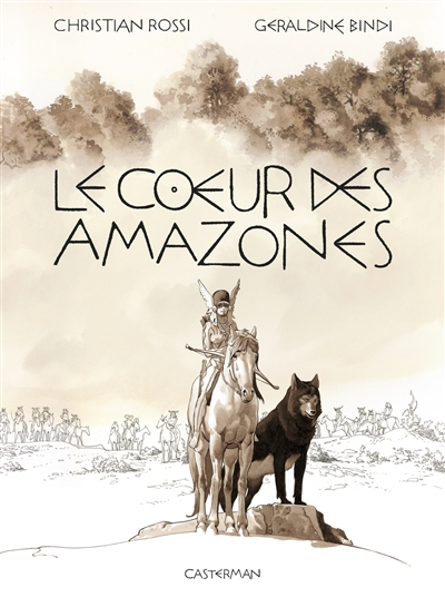 Le coeur des Amazones / textes Géraldine Bindi |