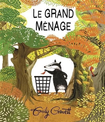 Le grand ménage / Emily Gravett | Gravett, Emily. Auteur