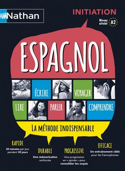 Espagnol : [initiation] : [niveau atteint A2] / Juan Gonzalez | Gonzalez, Juan (19..-....) - linguiste