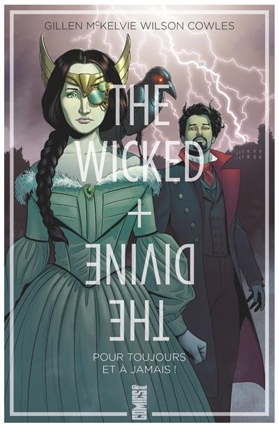 The wicked + the divine. Vol. 8. Pour toujours et à jamais !