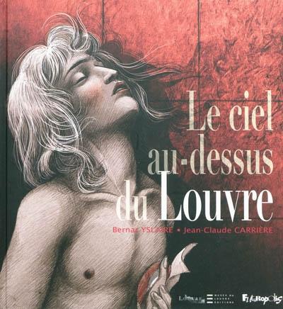 ciel au-dessus du Louvre (Le) | Yslaire (1957-....). Auteur
