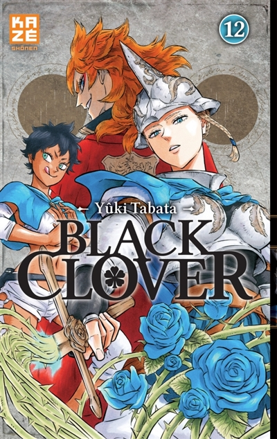 Black Clover. 12 / scénario et dessin Yûki Tabata | Tabata, Yûki. Auteur