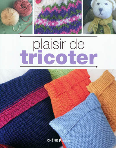 Plaisir de tricoter  