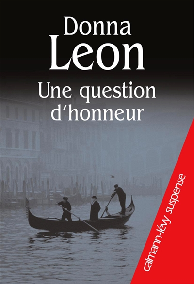 Une question d'honneur / Donna Leon | Leon, Donna (1942-....)