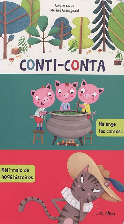 Conti-conta : mélange les contes ! : méli-mélo de 4.096 histoires