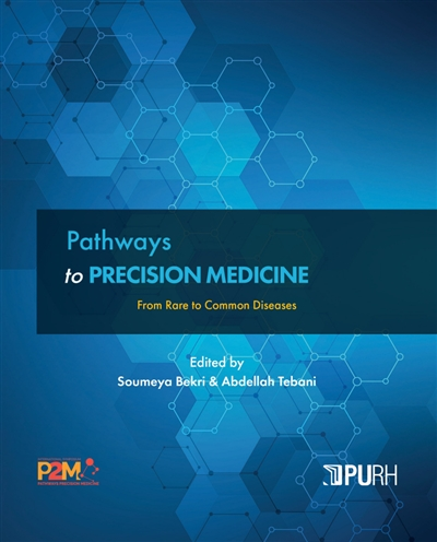 Pathways to precision medicine : from rare to common diseases