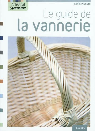Le guide de la vannerie | Marie Pieroni. Auteur