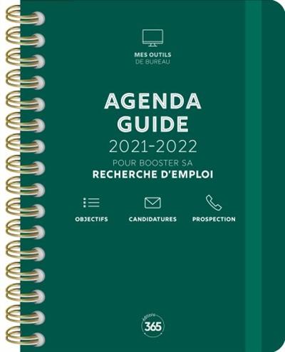 Agenda-guide 2021-2022 : pour booster sa recherche d'emploi