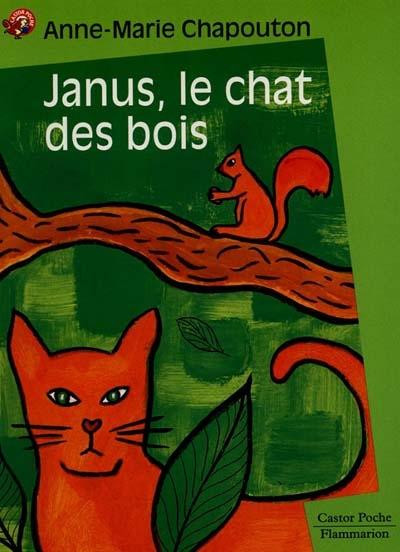 Janus, le chat des bois / [texte de] Anne-Marie Chapouton | Chapouton, Anne-Marie (1939-....). Auteur