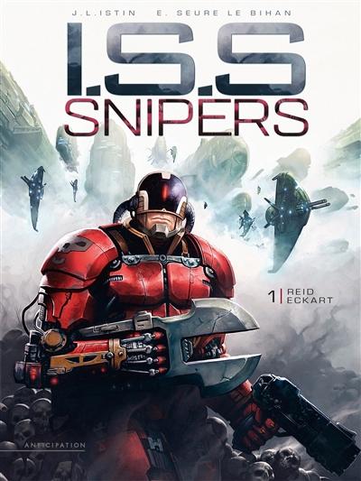 ISS snipers. Vol. 1. Reid Eckart