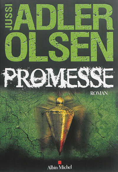 Promesse   Adler-Olsen, Jussi (1950-....). Auteur