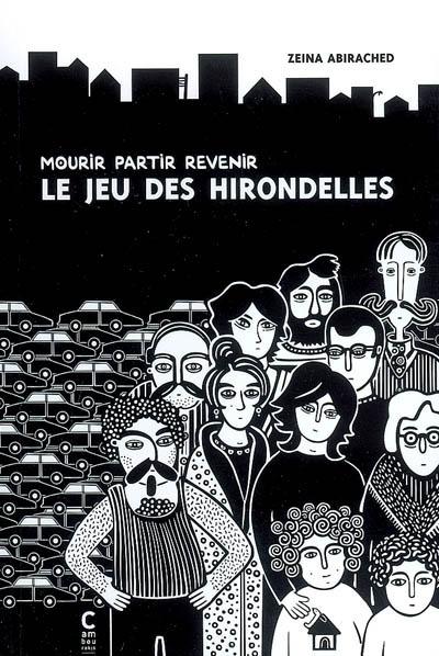 Mourir, partir, revenir, le jeu des hirondelles   Abi Rasid, Zinat (1981-....). Auteur