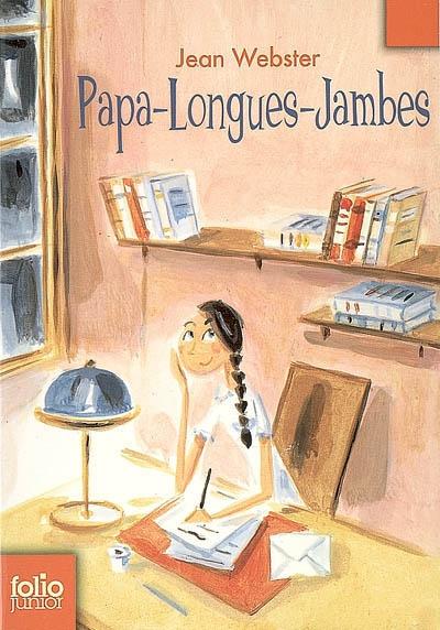 Papa-Longues-Jambes | Jean Webster (1876-1916). Auteur
