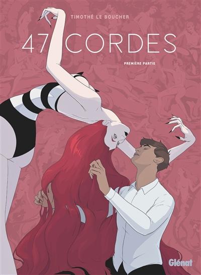 47 cordes. Vol. 1
