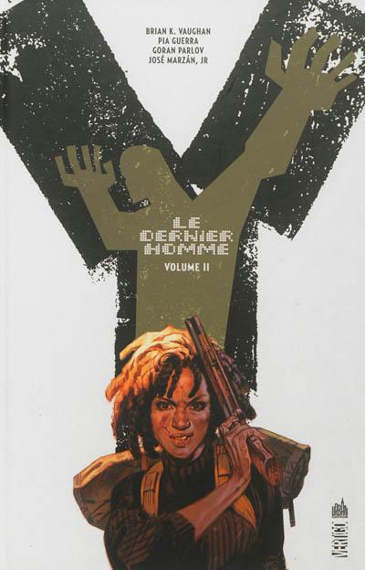 Volume 2 : réunit Un petit tas, Comédie et tragédie, Stop/encore, Le chant des veuves. | Vaughan, Brian K.. Auteur