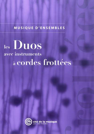 Les duos avec instruments à cordes frottées | Merlet, Claire. Auteur