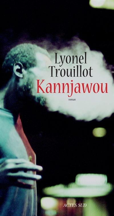 Kannjawou / Lyonel Trouillot | Trouillot, Lyonel (1956-....)