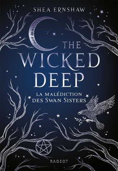 The wicked deep : la malédiction des Swan sisters / Shea Ernshaw | Ernshaw, Shea. Auteur