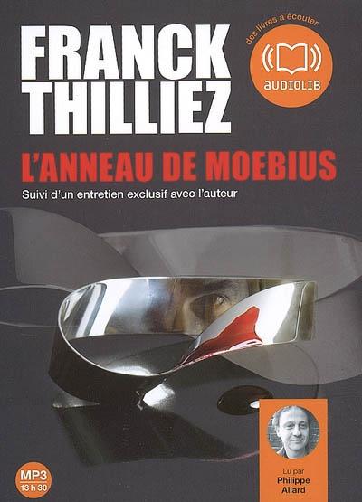 L'anneau de Moebius | Thilliez, Franck (1973-....). Auteur