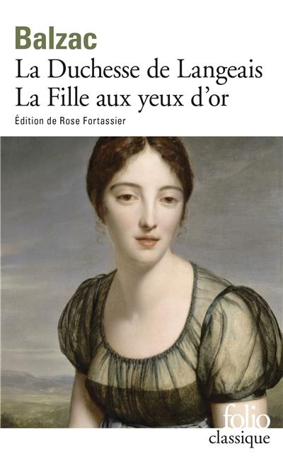 Duchesse de Langeais (La). Fille aux yeux d'or (La)   Balzac, Honoré de (1799-1850). Auteur