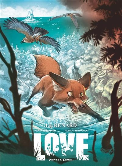 Love. Vol. 2. Le renard