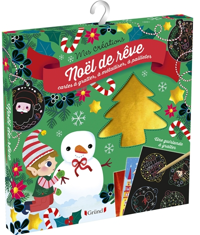 Noël de rêve : cartes à gratter, à métalliser, à pailleter