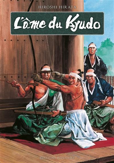L' Ame du Kyudo | Hirata, Hiroshi. Auteur