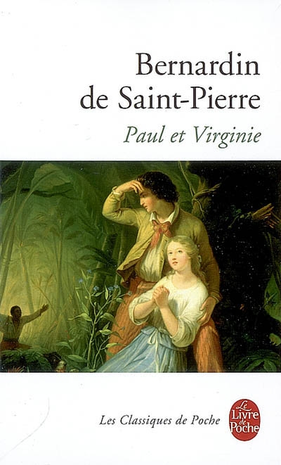 Paul et Virginie / Bernardin de Saint-Pierre | Bernardin de Saint-Pierre, Henri (1737-1814). Auteur