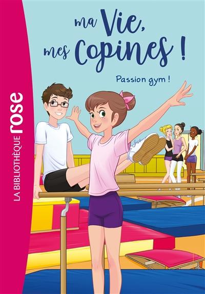 Ma vie, mes copines !. Vol. 24. Passion gym !
