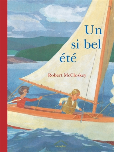 Un si bel été | McCloskey, Robert (1914-2003). Auteur