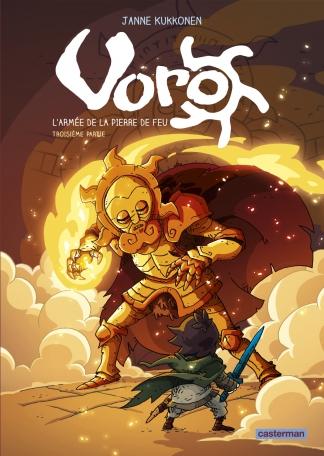 Voro. Vol. 6. L'armée de la pierre de feu. Vol. 3
