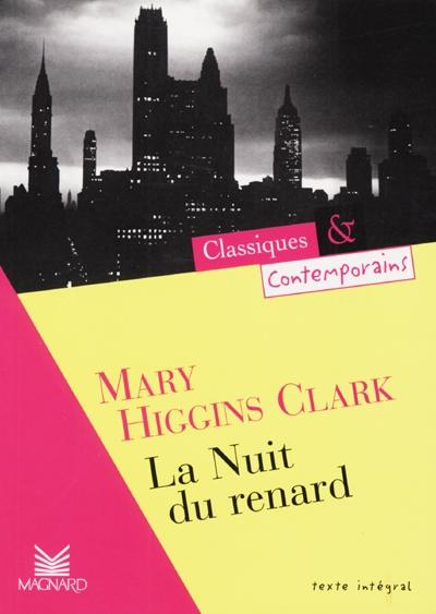 La nuit du renard / Mary Higgins Clark | Clark, Mary Higgins (1927-....). Auteur