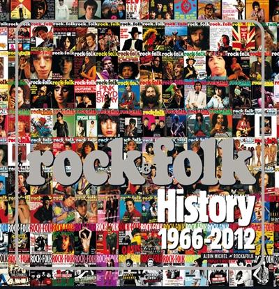 Rock & Folk : 1966-2012 | Philippe Manoeuvre (1954-....). Auteur