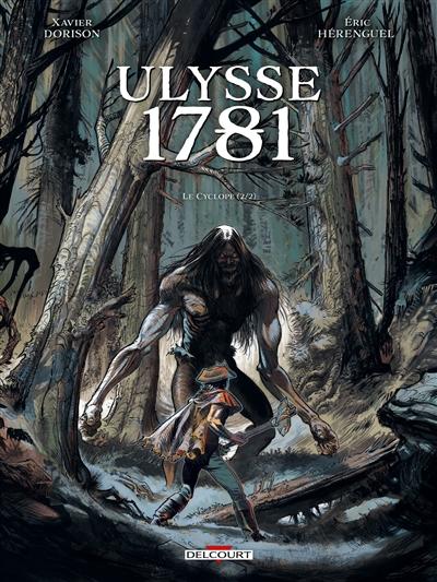 Ulysse 1781. Vol. 2. Le Cyclope. Vol. 2