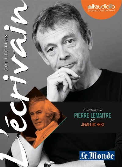 Entretien avec Pierre Lemaître par Jean-Luc Hees