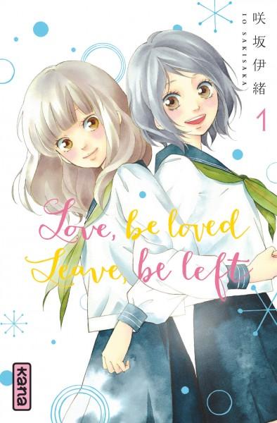 Love, be loved leave, be left. 1 | Io Sakisaka. Auteur