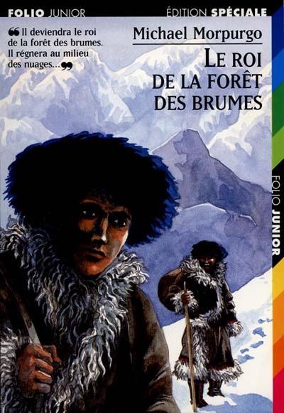 roi de la forêt des brumes (Le) | Morpurgo, Michael. Auteur