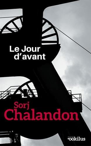 Le jour d'avant : roman   Sorj Chalandon (1952-....). Auteur