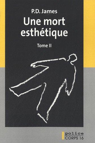 Une mort esthétique : roman / P. D. James | James, Phyllis Dorothy (1920-....). Auteur