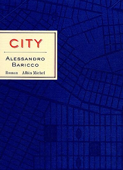 City | Baricco, Alessandro, auteur